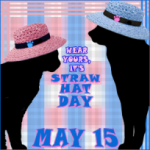 Formerly Feral - National Straw Hat Day Flashback