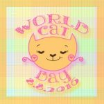 Happy World Cat Day!